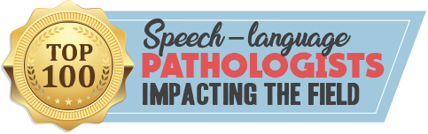 Top 100 Speech-Language Pathologists Impacting the Field